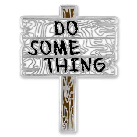 Do Something Pin Front