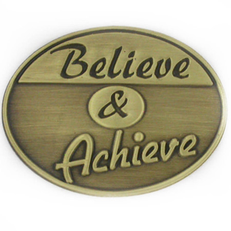 Believe and Achieve Pin Front