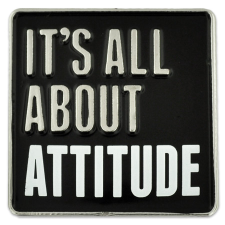 It's All About Attitude Pin