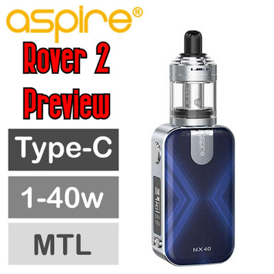 Aspire Rover 2 Preview