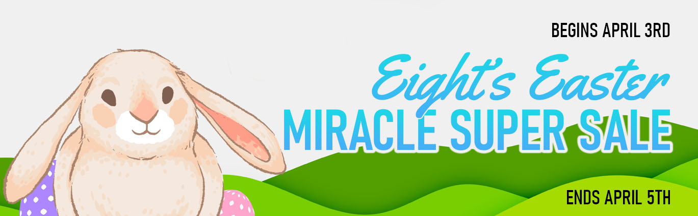 1-eight-s-easter-0403miracle-super-sale.jpg