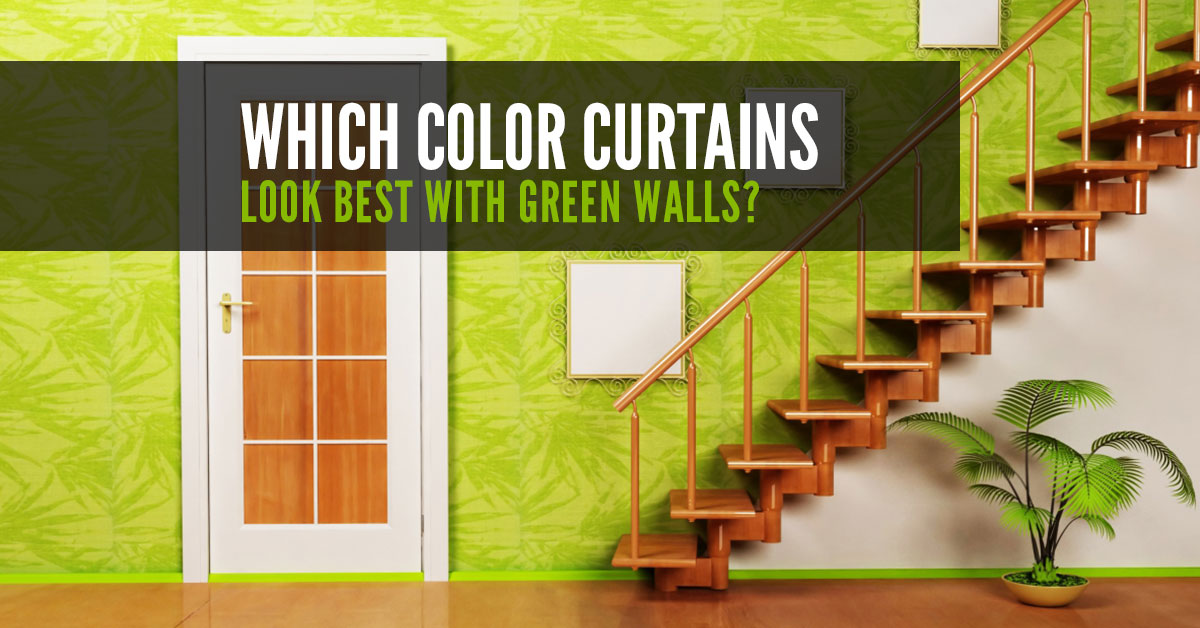 Which Colour Curtains Look Best With Green Walls Quickfit Blinds And Curtains,Bedroom Layout Ideas For Square Rooms