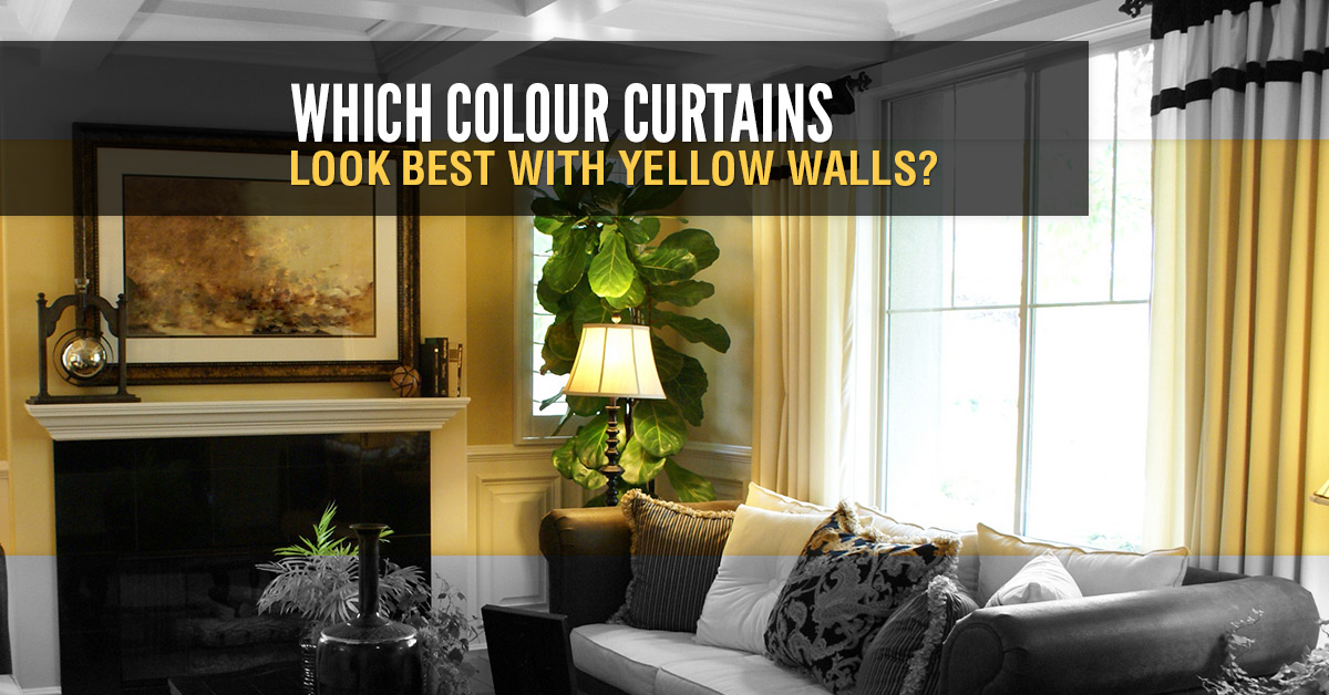Which Colour Curtains Look Best With Yellow Walls Quickfit Blinds And Curtains