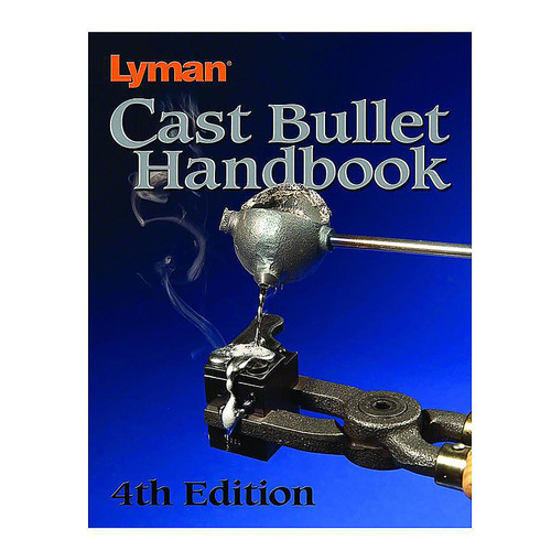 LYMAN 9817004 CAST BULLET HAND BOOK 4TH ED