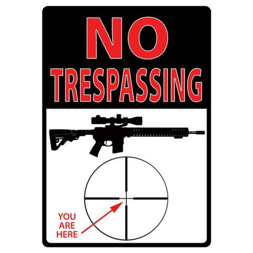"""River's Edge """"No Trespassing You Are Here"""" Sign Tin 12'x17' 1498"""