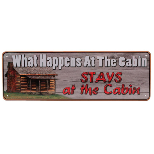 METAL TIN SIGNS, FUNNY, VINTAGE, PERSONALIZED 10.5-INCH X 3.5-INCH - WHAT HAPPENS AT CABIN