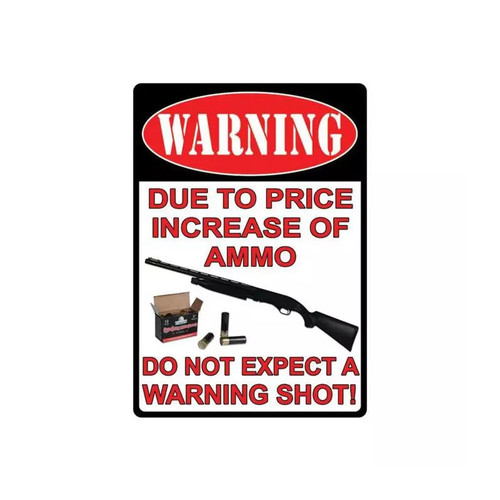 River's Edge Warning/Price Increase Tin Sign