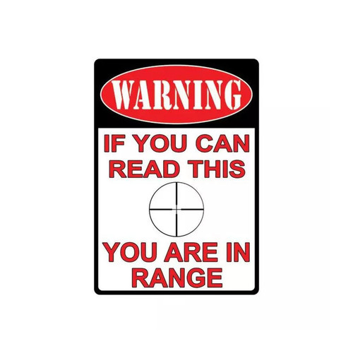 River's Edge You Are In Range Tin Sign
