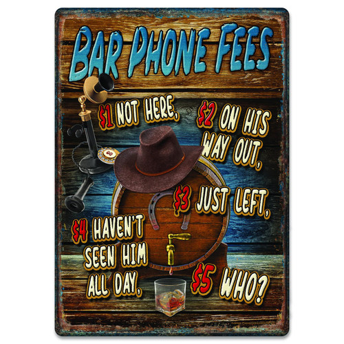 METAL TIN SIGNS, FUNNY, VINTAGE, PERSONALIZED 12-INCH X 17-INCH - BAR PHONE FEES