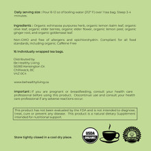 This picture is the back label of our Wellness Tea, showing the directions and ingredients of Organic Echinacea Purpurea Herb, Organic Lemon Balm Leaf, Organic Olive Leaf, Organic Elder Berries, Organic Elder Flowers, Organic Lemon Peal, Organic Goldenseal Leaf, Organic Ginger Root.