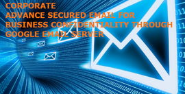 Corporate Emails - Advance Security & Encrytions To Maintain Confidentiality - 2 years term on monthly cost