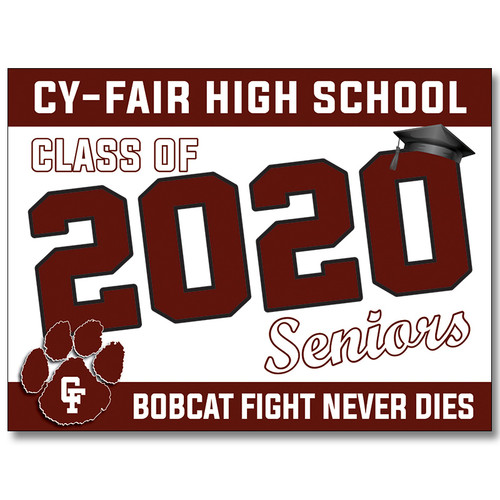 Cy Fair High School Pre-designed Senior Yard Sign