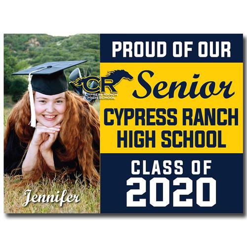 Cy-Ranch High School Custom Graduation Yard Sign