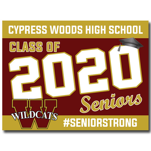 Cy Woods High School Pre-designed Senior Yard Sign