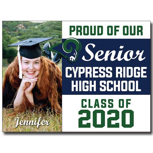 Cy-Ridge High School Custom Graduation Yard Sign