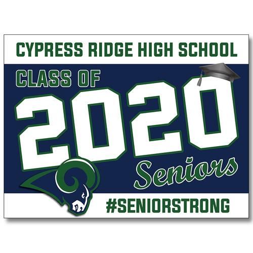 Cy Ridge High School Pre-designed Senior Yard Sign