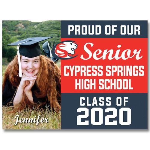 Cy-Springs High School Custom Graduation Yard Sign