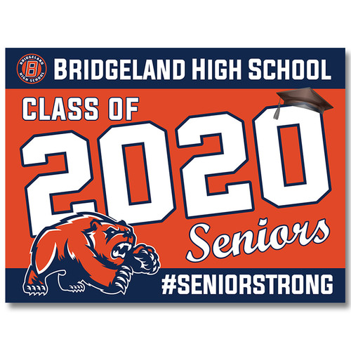 Bridgeland High School Pre-designed Senior Yard Sign