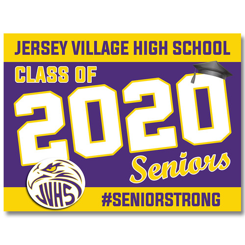 Jersey Village High School Pre-designed Senior Yard Sign