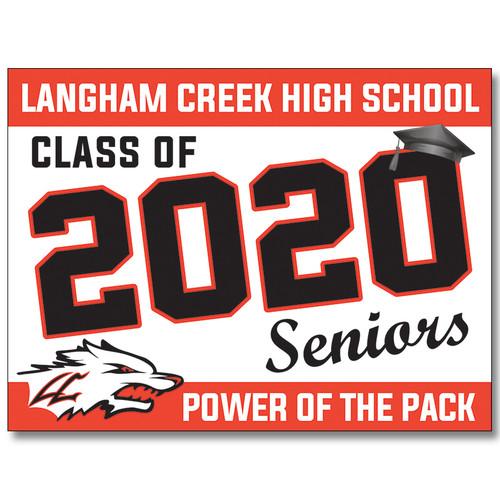 Langham Creek High School Pre-designed Senior Yard Sign
