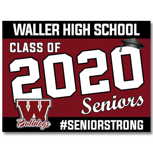 Waller High School Pre-designed Senior Yard Sign
