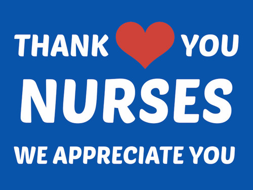 Thank You Nurses Yard Sign