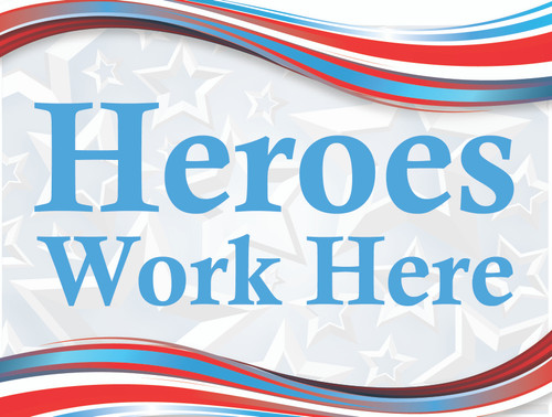 Heroes Work Here Yard Sign - Swoosh
