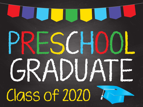 Preschool Graduation Yard Sign - Standard