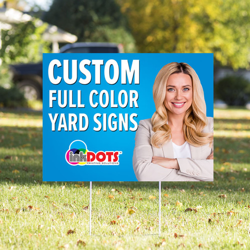 Custom 18 x 24 One Sided Yard Sign