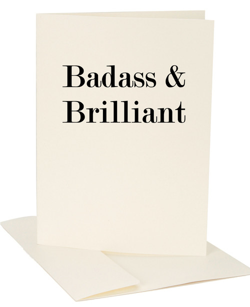 Badass & Brilliant Exclusive Greeting Card by Jules