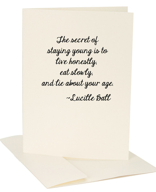 The Secret Of Staying Young Lucille Ball Quote Greeting Card by Jules Products sold at 2lisasboutique.com
