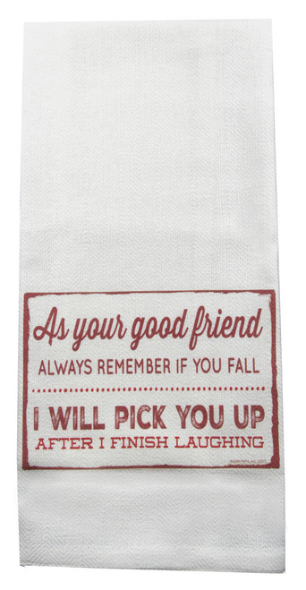 As Your Good Friend I Will Pick You Up Tea Towel by Jazzy Arts sold at 2 Lisas Boutique