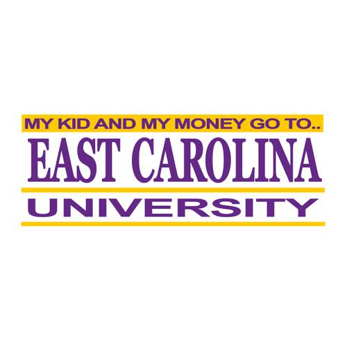 My Kid And My Money Go To East Carolina Bar Decal