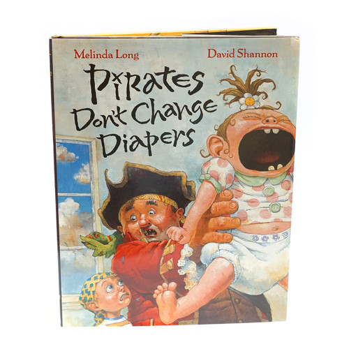 Pirates Don't Change Diapers Childrens Book