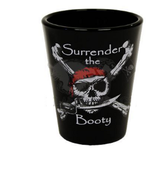 Shot Glass Surrender the Booty
