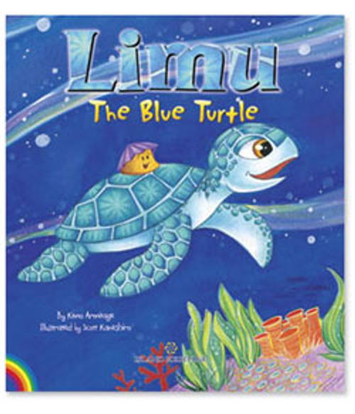 Limu the Blue Turtle Written By Kimo Armitage; Illustrated by Scott Kaneshiro