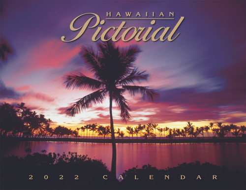Hawaiian Designed Wall Calendars - 2022 Hawaiian Pictorial
