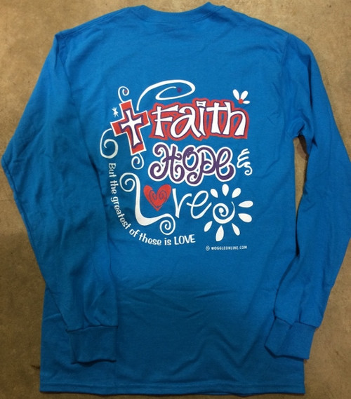 Faith, Hope & Love Longsleeve