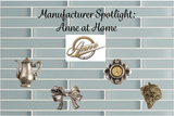 Manufacturer Spotlight: Anne at Home
