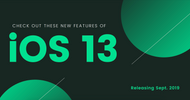 ​Check Out These New Features of iOS 13