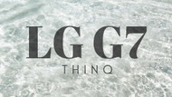 The Most Important Details About the LG G7 ThinQ