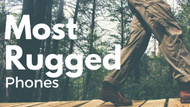 5 Most Rugged Phones