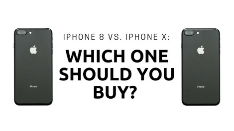 ​iPhone 8 vs. iPhone X: Which one should you buy?