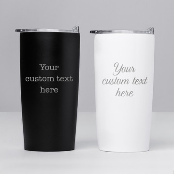 Personalized engraved tumbler with your text