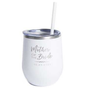 Personalized Mother of the Bride or Mother of the Groom White Wine Tumbler