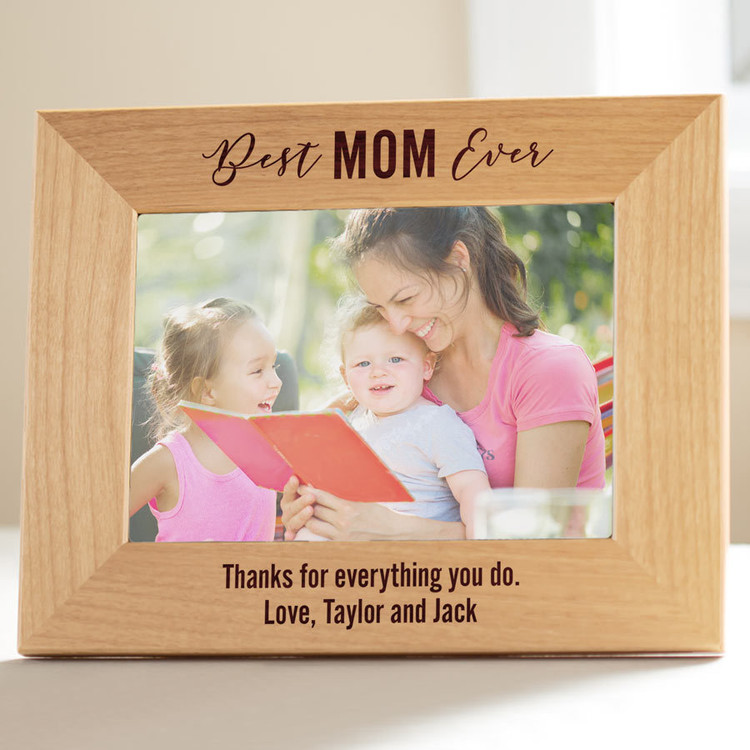 Personalized Best Mom Ever Picture Frame