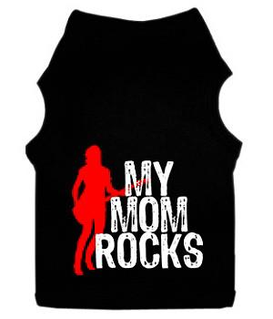 My Mom Rocks Dog Tank