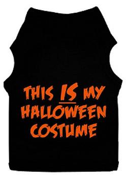 This IS my Halloween Costume Dog Tank - Big Dog Sizes Too!