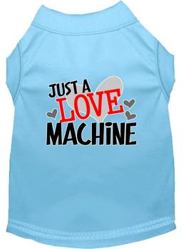 Just a Love Machine Screen Print Dog Shirt / Tank - 14 Color