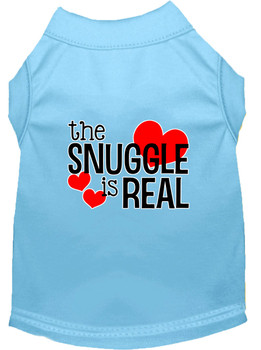 The Snuggle is Real Screen Print Dog Shirt / Tank - 14 Colors